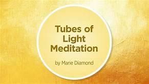 tubes of light meditation